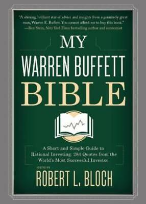 My Warren Buffett Bible  A Short And Simple Guide To Rational Investing  284