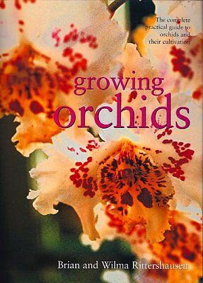 Growing Orchids  The Complete Practical Guide To O