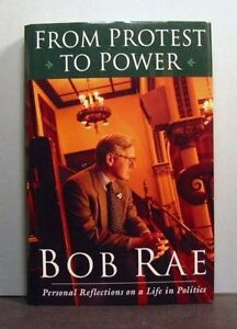 SIGNED 1ST EDITION BOOK BY BOB RAE