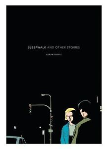 Sleepwalk: and Other Stories by Adrian Tomine (2004) Paperback