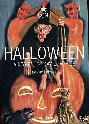 Jim Heimann = HALLOWEEN VINTAGE HOLIDAY GRAPHICS (Halloween Vintage Holiday Graphics)