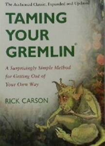 TAMING  YOUR  GREMLIN---Free Shipping in B.C.