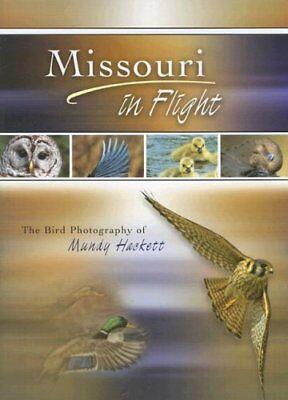 Missouri in Flight: The Bird Photography of Mundy Hackett