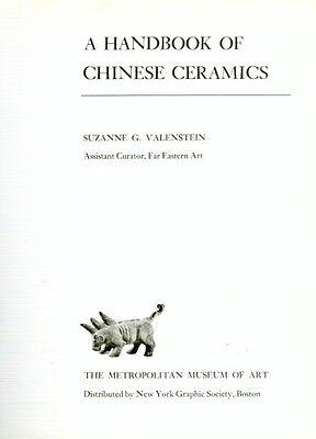 SC Handbook Chinese Ceramics Song Mongol Yuan Sui Tang Ming Han Shang Neolithic