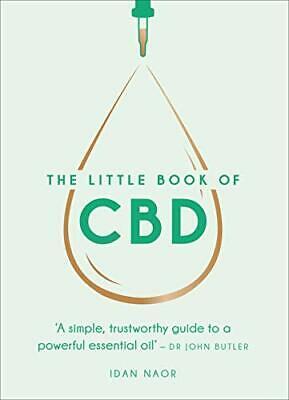 The Little Book Of Cbd : un Simple, Trustworthy Guía A Powerful...