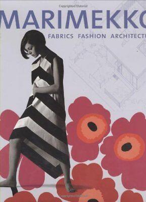 Marimekko : Fabrics, Fashion, Architecture (2003, Hardcover)