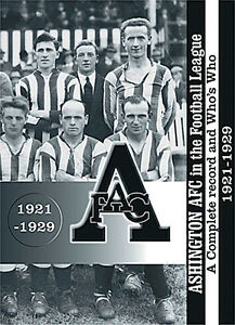 Ashington AFC in the Football League - A Complete record and Who's Who 1921-1929