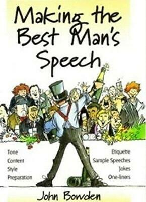 Making the Best Man's Speech: Etiquette;Jokes;Sample Speeches;One-liners by