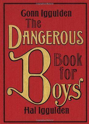 The Dangerous Book For Boys By Conn Iggulden  Hal Iggulden