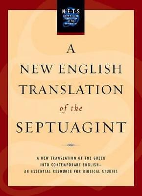 A New English Translation of the Septuagint by Albert