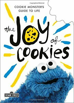 NEW - The Joy of Cookies: Cookie Monster's Guide to Life