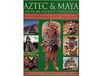 Aztec and Maya. Life in an Ancient Civilization Paperback