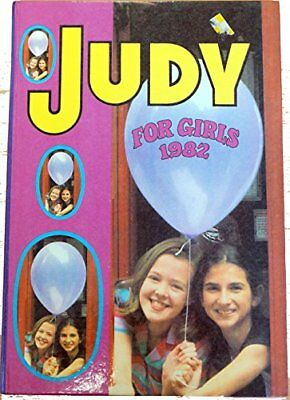 JUDY FOR GIRLS 1982 Annual [hardcover] No Author [Sep 01, 1981] …