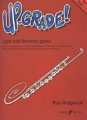 Up-Grade! Flute - Grades 1-2 By Pam Wedgwood