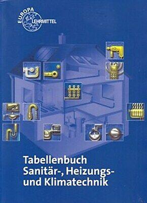 Tabellenbuch Sanitär-, Heizungs- und Klimatechnik Wigbert Hamschmidt Peter  ...