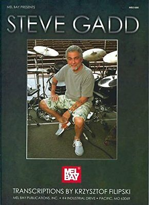 "MEL BAY PRESENTS ""STEVE GADD DRUMMING TRANSCRIPTIONS"" MUSIC BOOK-NEW ON SALE!!"