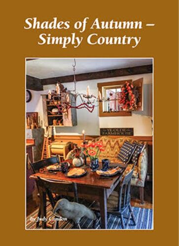 Shades of Autumn - Simply Country Judy Condon 2017 FALL Book   NR