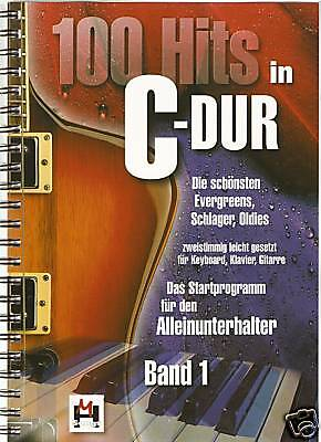 Keyboard  Gitarre Noten - 100 HITS IN C-DUR - Band 1