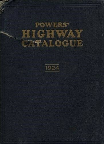 POWERS HIGHWAY CATALOG 1st ED PAVING CONSTRUCTION EQUIP MACHINERY 1924 CATALOGUE