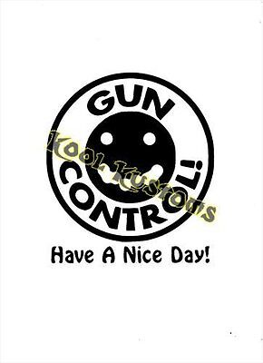 VINYL DECAL STICKER GUN CONTROL..NRA..GUN RIGHTS...CAR TRUCK WINDOW