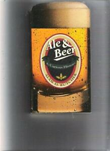 Ale & Beer ~ A Curious History ~ Alan D. Butcher