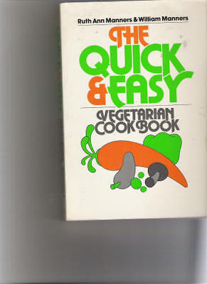 The Quick and Easy Vegetarian Cookbook for sale  USA