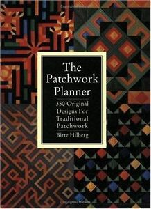 The Patchwork Planner: 350 Original Designs for Traditional Patchwork-ExLibrary