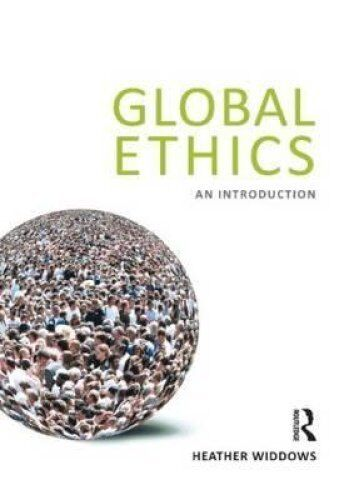 Global Ethics An Introduction by Heather Widdows 9781844652822 (Paperback, 2011)