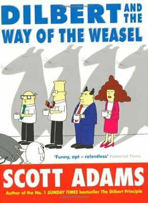 Dilbert and the Way of the