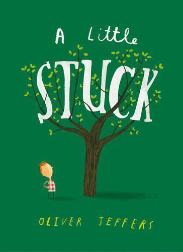 A Little Stuck by Jeffers, Oliver | Board book Book | 9780008170868 | NEW