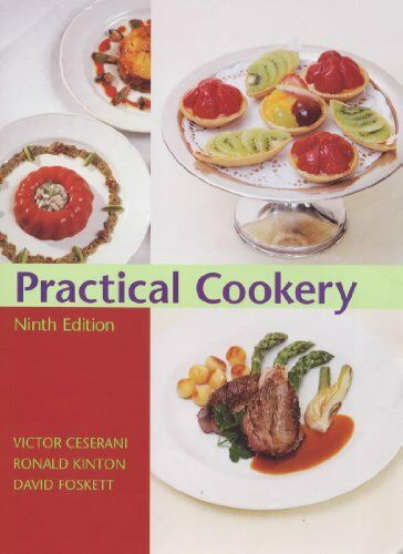 Practical Cookery 9th edn,Ronald Kinton, Victor Ceserani, David Foskett