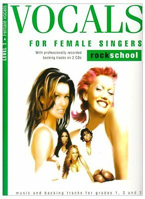 ROCK SCHOOL VOCALS FOR FEMAIL SINGERS LEVEL 1 including  2 CDs