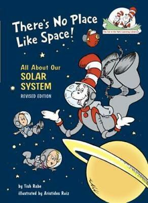 There's No Place Like Space: All about Our Solar System by Tish Rabe: New