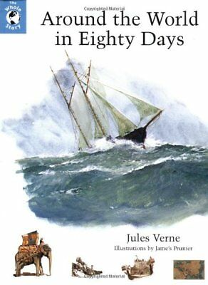Around the World in Eighty Days (Whole Story) By Jules