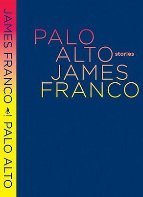Palo Alto  Stories By James Franco