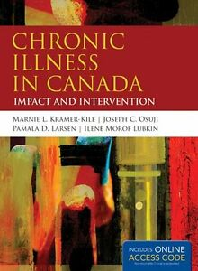 Chronic Illness in Canada: Impact and Intervention NEW!