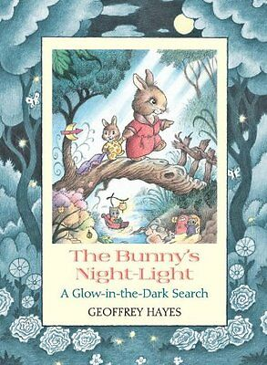 The Bunnys Night-Light: A Glow-in-the-Dark - Glow In The Dark Bunny