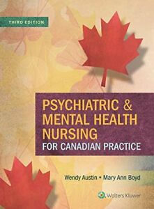 Psychiatric and Mental Health Nursing for Canadian Practice- 3rd