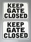 Close Gate Sign