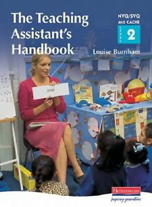 The Teaching Assistant's Handbook: S/NVQ Level 2: a Handbook for NVQ/SVQ and CA