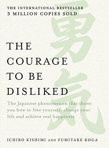 {{ξßθθk}}The Courage to be Disliked:How to Change Your Life and Ach {PDF, EPUB}