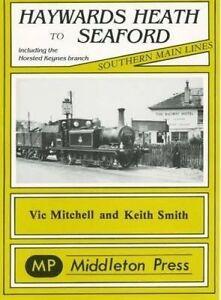 Haywards Heath to Seaford, Vic Mitchell
