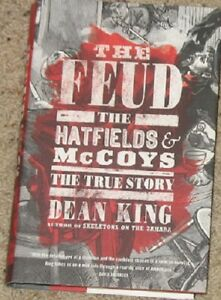 The Feud - The Hatfields and McCoys - True Story - Hardcover