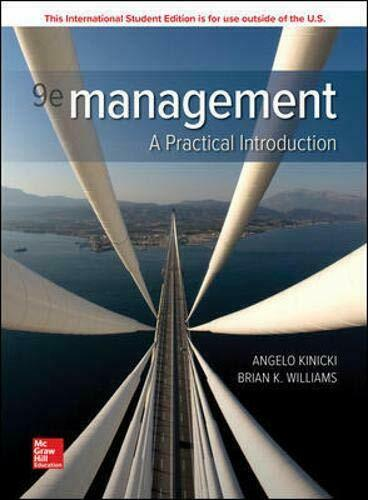 Management: A Practical Introduction 9E by Angelo Kinicki ( ISBN:9781260569964 )