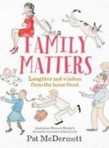NEW Family Matters By Pat McDermott Paperback Free Shipping