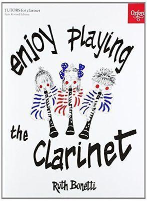 Enjoy Playing the Clarinet by Ruth Bonetti
