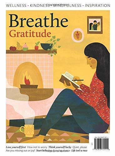 BREATHE Magazine 2021 GRATITUDE Special Edition ~ Mindfulness ~ FREE SHIP
