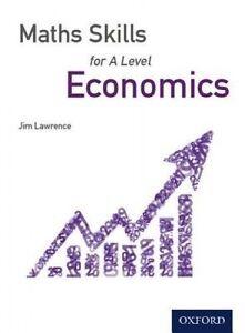 Maths Skills for A Level Economics, Jim Lawrence