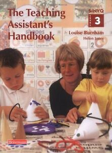 The Teaching Assistant's Handbook: S/NVQ Level 3 [Primary schools edition] (S/,