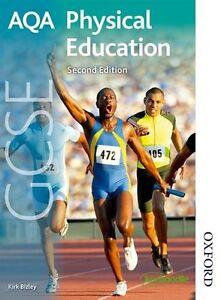 AQA GCSE Physical Education Second Edition,Kirk Bizley
